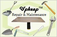 Upkeep - Maintenance and Repair